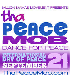 Tha Peace Mob: Dance for Peace