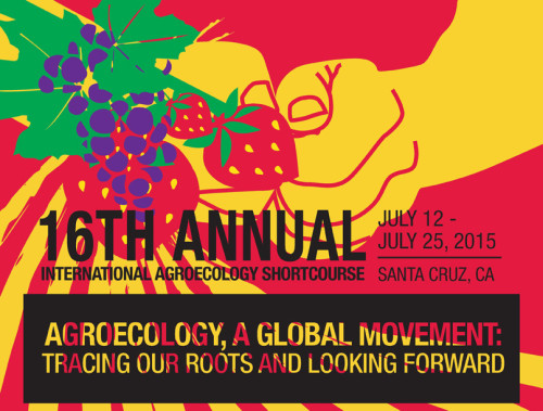 16th Annual International Agroecology Shortcourse @ University of California, Santa Cruz (UCSC) | Santa Cruz | California | United States