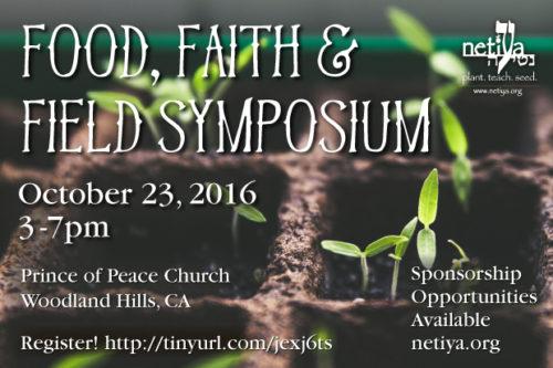 Food, Faith & Field Symposium @ Prince of Peace Church | Los Angeles | California | United States