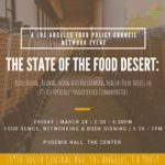What's the State of the Food Desert? @ The Center - Phoenix Hall | Los Angeles | California | United States